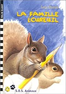 """Afficher """"SOS animaux n° 17 La famille écureuil"""""""