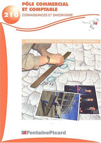 Pôle commercial et comptable 2nde professionnelle BEP secrétariat/comptabilité : Connaissances et savoir-faire