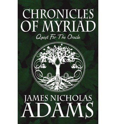 CHRONICLES OF MYRIAD QUEST FOR THE ORACLE BYPAPERBACK pdf epub download ebook