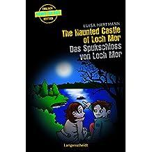 The Haunted Castle of Loch Mor - Das Spukschloss von Loch Mor (Englische Krimis für Kids)