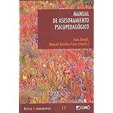 Manual de Asesoramiento Psicopedagógico: 017 (Critica Y Fundamentos)