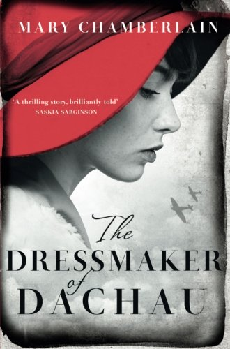 The Dressmaker of Dachau por Mary Chamberlain