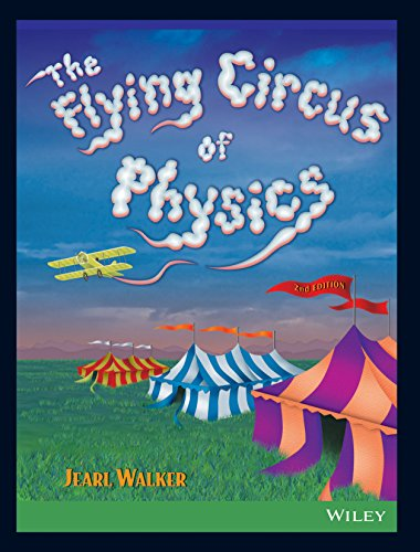 Flying Circus Of Physics, 2Nd Edn