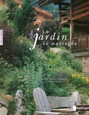Le jardin de montagne par Daniel Brochard