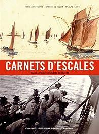 Carnets d'Escales : Viaux, artiste et officier de marine par Farid Abdelouahab