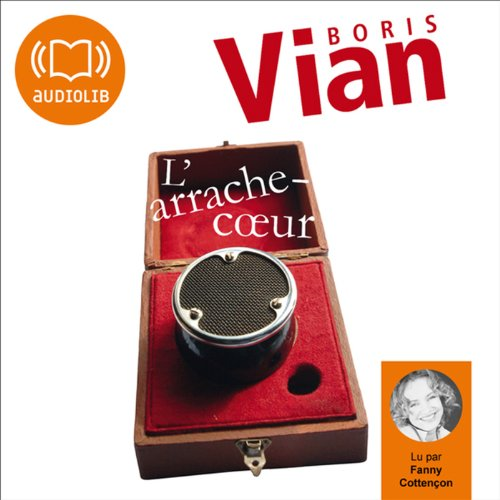 L'arrache-cœur par Boris Vian
