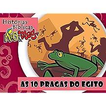 As 10 Pragas do Egito (Histórias Bíblicas Mig&Meg Livro 33) (Portuguese Edition)