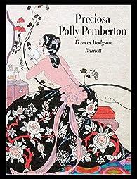 Preciosa Polly Pemberton par Frances Hodgson Burnett