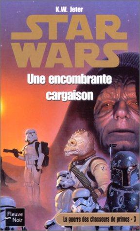 Star Wars, la guerre des chasseurs de primes, numéro 3 : Une encombrante cargaison