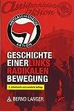 Antifaschistische Aktion: Geschichte einer linksradikalen Bewegung