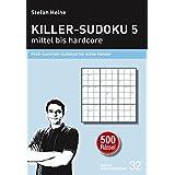 Killer-Sudoku 5 - mittel bis hardcore: Profi-Summen-Sudokus für echte Kenner (Heines Rätselbibliothek)