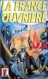La France ouvrière, tome 3 : 1968 à nos jours