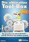 Die ultimative Tool-Box: Sie brauchen nur diese 33 Tools - und Ihr Windows ist endlich perfekt
