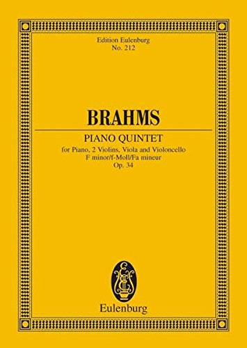 Klavierquintett f-Moll: op. 34. Klavier, 2 Violinen, Viola und Violoncello. Studienpartitur. (Eulenburg Studienpartituren)