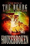 Housebroken by The Behrg