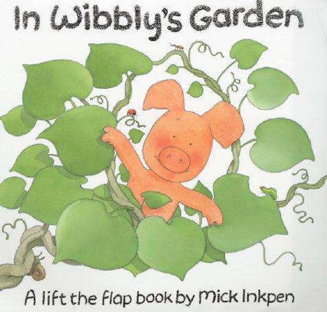 In Wibbly's Garden