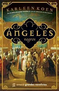 Angeles Negros par Karleen Koen