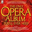 The Only Opera Album You'll Ever Need by Sony Music