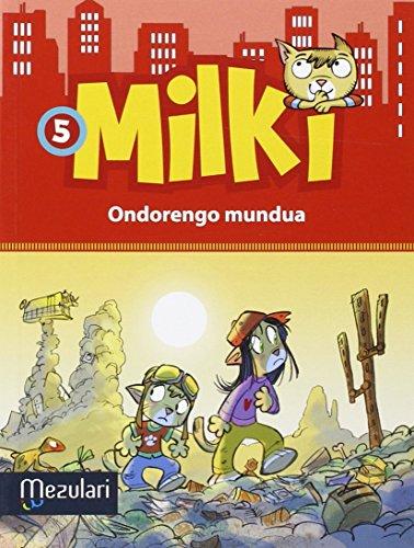 milki-5-ondorengo-mundua