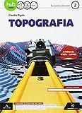 Topografia. Per gli Ist. tecnici e professionali. Con e-book. Con espansione online: 2