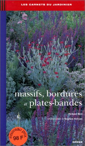 Massifs, bordures et plates-bandes par Richard Bird