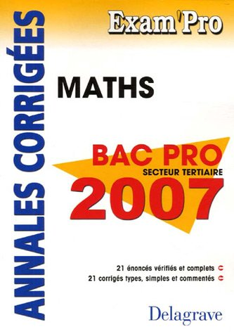 Mathématiques Bac Pro secteur tertiaire : Annales corrigées