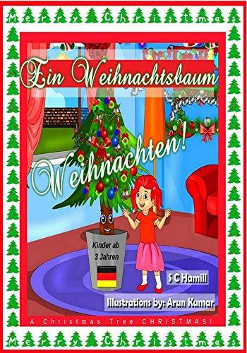 Der Weihnachtsbaum Geschichte.Ein Weihnachtsbaum Weihnachten A Christmas Tree Christmas German