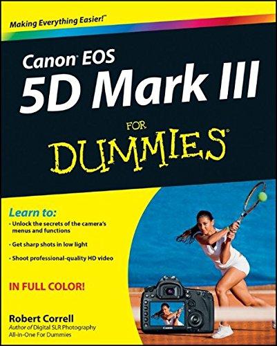 Canon EOS 5D Mark III For Dummies Canon Usa Eos 5d