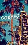 Cortex par Scott
