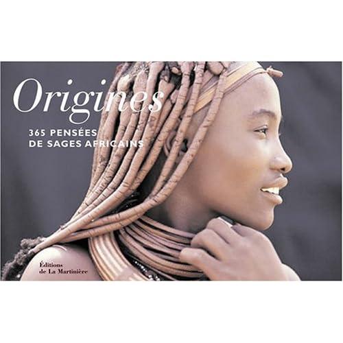 Origines. 365 pensées de sages africains