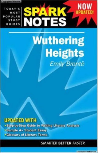 Wuthering Heights by Emily Bronte (Spark Notes Literature Guide) by SparkNotes Editors (2008-06-01)