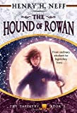 The Hound of Rowan (Tapestry (Paperback)) (Tapestry (Yearling Books))