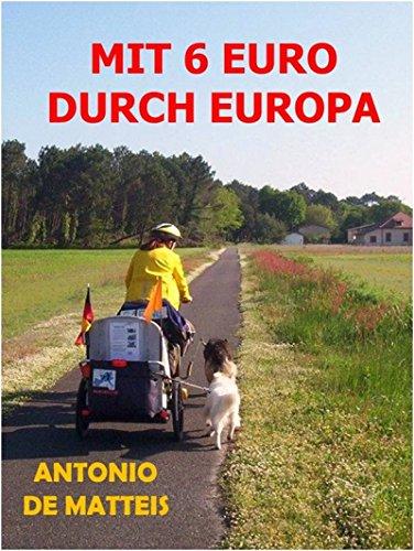 MIT 6 EURO DURCH EUROPA: Europatour auf 4 Pfoten