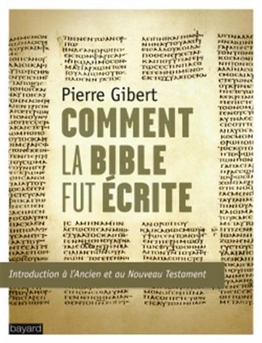 Comment la Bible fut écrite