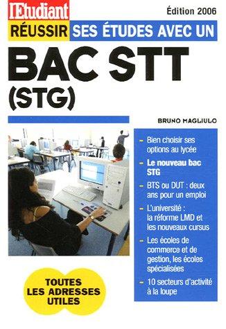 Réussir ses études avec un Bac STT (STG)