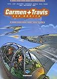 Carmen + Travis, les récits, tome 2