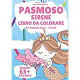 Pasmoso Sirene Libro Da Colorare Per Bambini dai 4 - 7 Anni!
