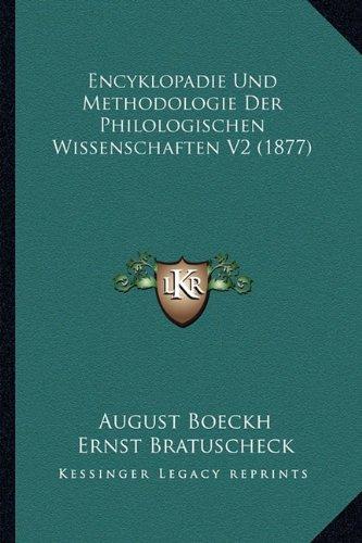 Encyklopadie Und Methodologie Der Philologischen Wissenschaften V2 (1877)