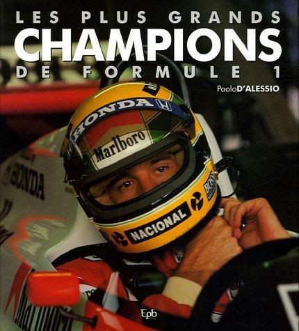 Les plus grands champions de Formule 1 par Paolo D'Alessio