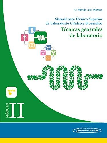 Manual para técnico superior de laboratorio clínico y biomédico II : técnicas generales de laboratorio