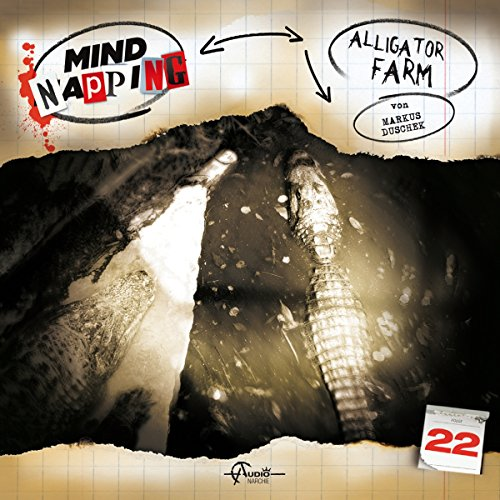MindNapping (22) Alligator-Farm - Audionarchie 2016