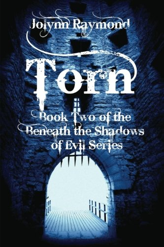 Beneath The Shadows of Evil... Torn: A Paranormal Romance: Volume 2