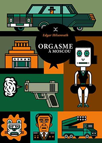 Orgasme à Moscou par Edgar Hilsenrath