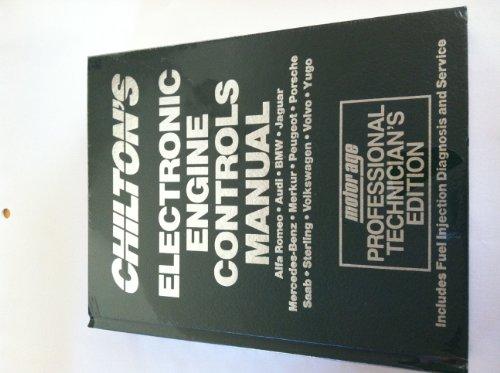Chilton's Electronic Engine Controls Manual, 1992: Alfa Romeo, Audi, Bmw, Jaguar, Mercedes-Benz, Merkur, Peugeot, Porsche, Saab, Sterling, Volkswagen Manual European Cars and Light Trucks