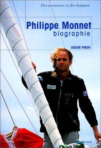 Philippe Monnet, Biographie par Didier Piron