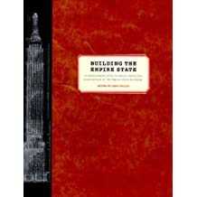Building the Empire State (Norton Book for Architects and Designers (Hardcover))