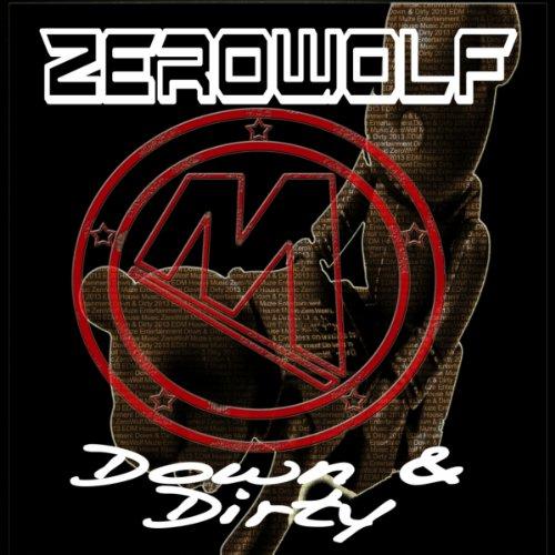 Down & Dirty (Original Mix)
