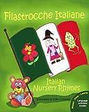 Filastrocche Italiane - Italian Nursery Rhymes (Italian Edition) by Claudia Cerulli (2009-11-30)