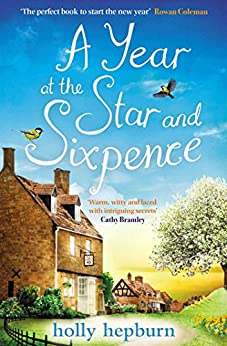 A Year at the Star and Sixpence by [Hepburn, Holly]