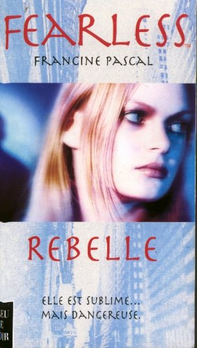 Fearless 1 rebelle